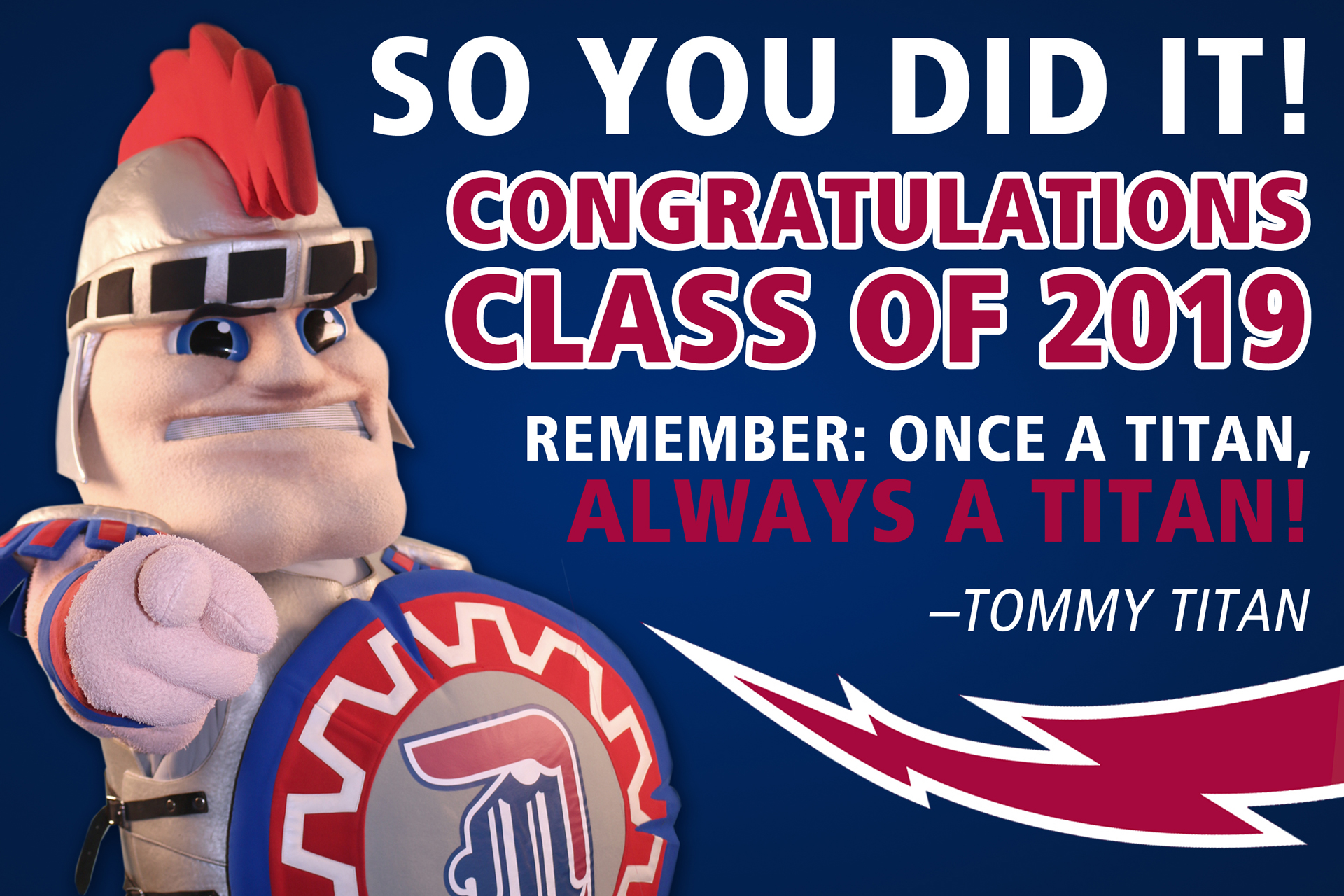 Tommy Titan congrats Class of 2019